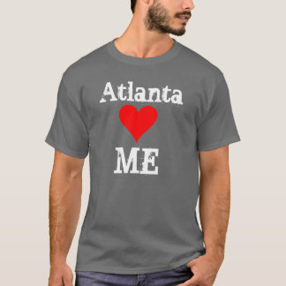 ATL loves me T-Shirt