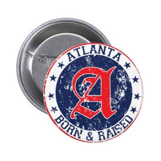 Atlanta born and raised blue 2 inch round button