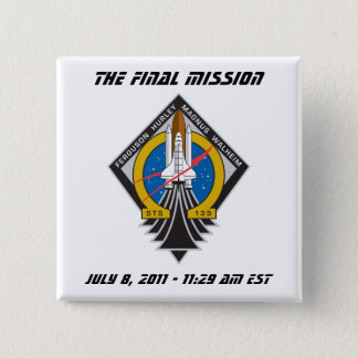 "Atlantis STS-135 ""Final Launch"" Pin"