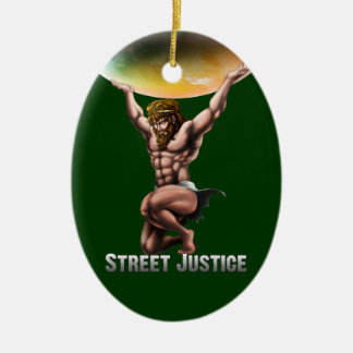 Atlas Conquers All by Street Justice Ceramic Oval Ornament