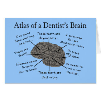 Atlas of a Dentist's Brain Greeting Card
