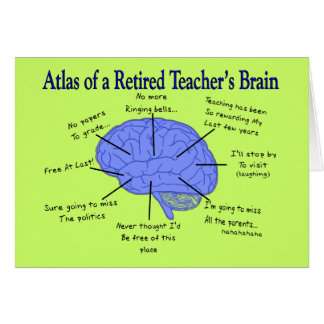 Atlas of a Retired Teacher's Brain Card