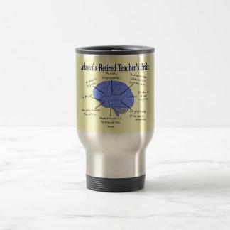Atlas of a Retired Teacher's Brain Travel Mug