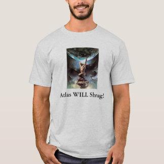 Atlas WILL Shrug! T-Shirt