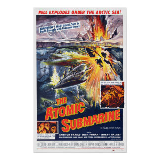 Atomic Submarine Poster