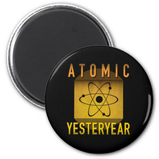 Atomic Yesteryear Magnet