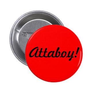 """""""Attaboy!"""" Button"""