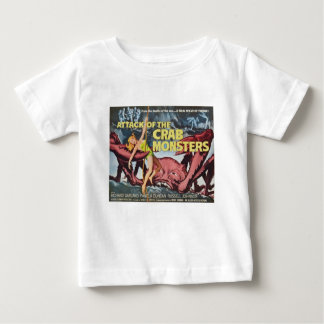 Attack of the Crab Monster Baby T-Shirt