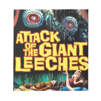 Attack of the Giant Leeches Notepad