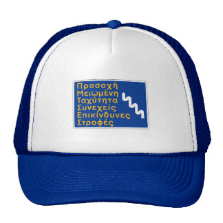 Attention, Dangerous Curves, Traffic Sign, Greece Trucker Hat