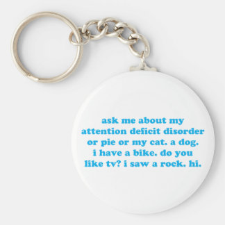 Attention deficit disorder humor keychain