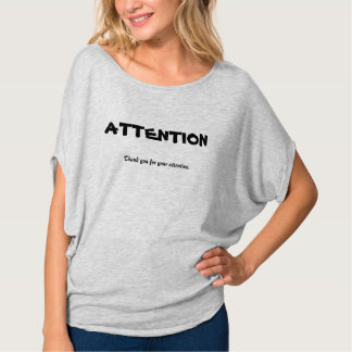 ATTENTION Funny Shirt for Girls