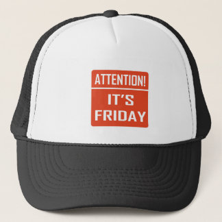 Attention It's Friday Trucker Hat
