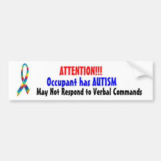 Attention! Occupant has Autism Bumper Sticker