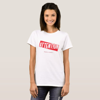 Attention Quirky Sign (red version) T-Shirt