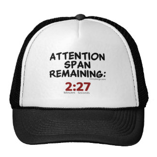 Attention Span Remaining: 2:27 Minutes Trucker Hats