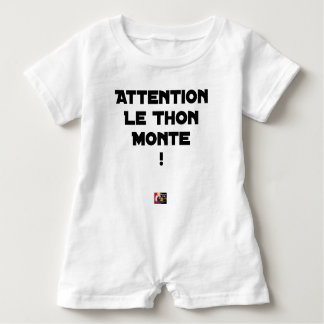 ATTENTION, THE TUNA GOES UP! - Word games Baby Romper