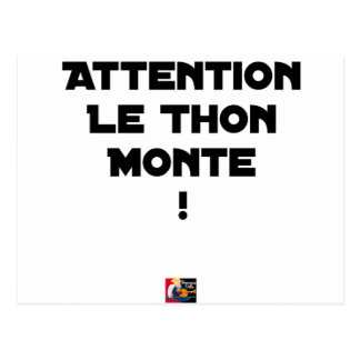 ATTENTION, THE TUNA GOES UP! - Word games Postcard