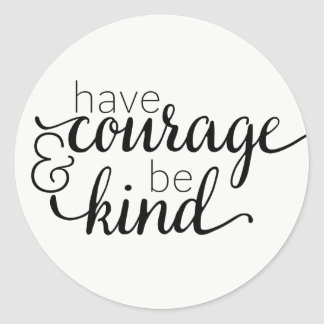 Attitude Courage Life Motivational Quote Classic Round Sticker