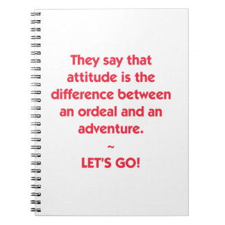 Attitude - difference between Ordeal and Adventure Notebook