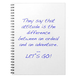 Attitude - difference between ordeal and adventure notebooks