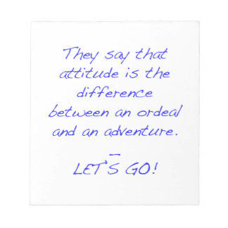 Attitude - difference between ordeal and adventure notepad