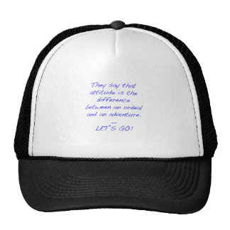 Attitude - difference between ordeal and adventure trucker hat