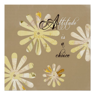 Attitude is a Choice Poster