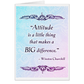Attitude is a little thing - Positive Quote´s Card