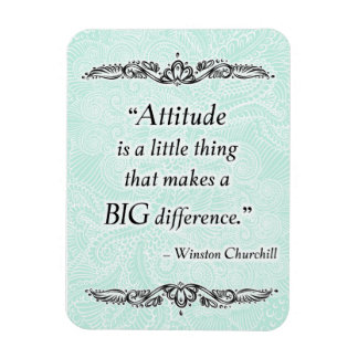 Attitude is a little thing - Positive Quote´s Magnet