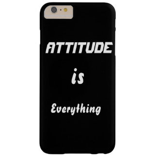 Attitude is everything barely there iPhone 6 plus case