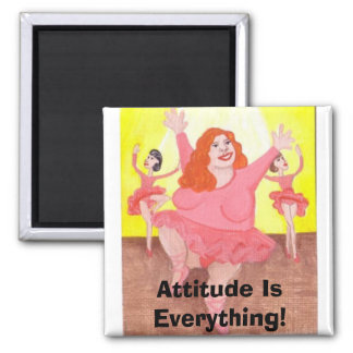 Attitude Is Everything! Magnet