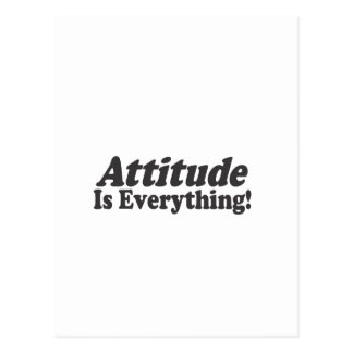 Attitude Is Everything! Postcard