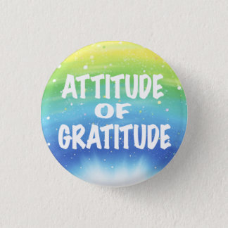 Attitude of Gratitude 1 Inch Round Button