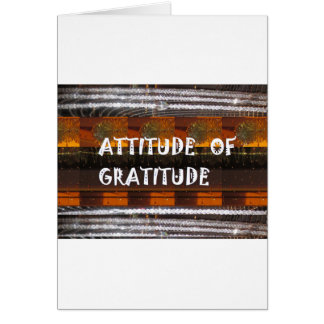 ATTITUDE of Gratitude  Text Wisdom Words Card