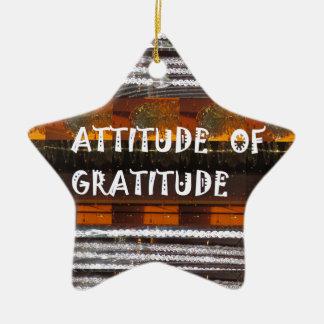 ATTITUDE of Gratitude  Text Wisdom Words Ceramic Star Ornament