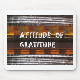 ATTITUDE of Gratitude  Text Wisdom Words Mouse Pad