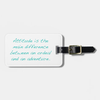 Attitude -- ordeal or  adventure (green) luggage tag