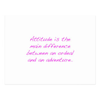 Attitude -  ordeal or adventure postcard