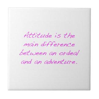Attitude -  ordeal or adventure tile