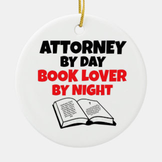 Attorney by Day Book Lover by Night Ceramic Ornament
