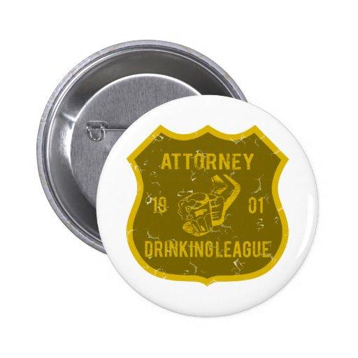 Attorney Drinking League Pinback Button