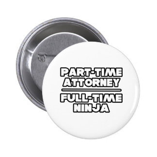 Attorney / Ninja Button