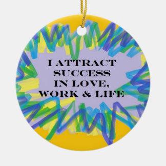 attract-success.jpg round ceramic ornament
