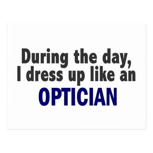 Au cours de la journée je m'habille comme un optic cartes postales