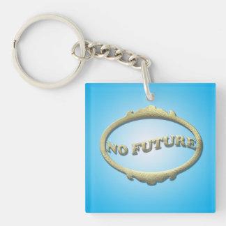 Aucun avenir porte-clés
