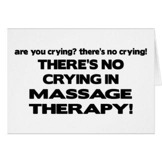 Aucun pleurer dans la thérapie de massage carte de vœux