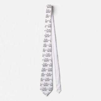Aucun vraiment j'aime travailler avec des idiots cravate