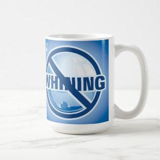 Aucune pleurnicherie mug à café