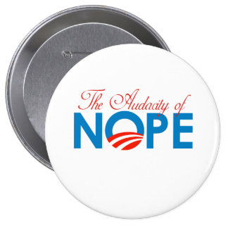 Audacity of Nope png Pinback Button
